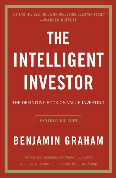 'The Intelligent Investor: The Definitive Book on Value Investing,' by Benjamin Graham