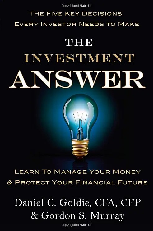 'The Investment Answer,' by Daniel C. Goldie and Gordon S. Murray