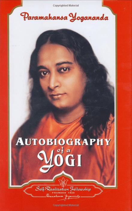 'Autobiography of a Yogi' by Paramahansa Yogananda