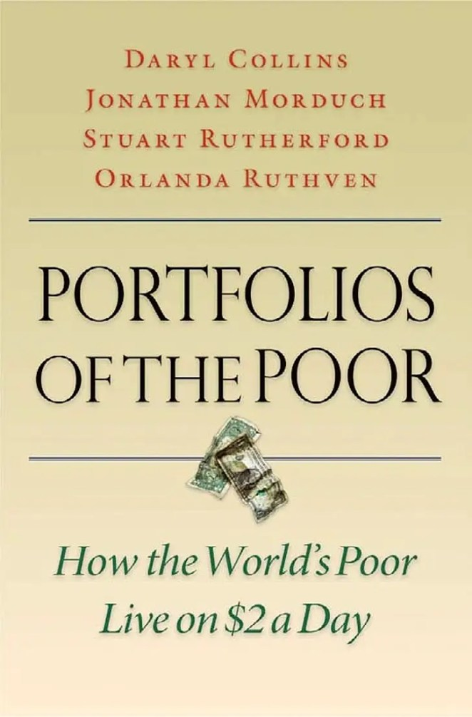 'Portfolios of the Poor' by Daryl Collins, Jonathan Morduch, Stuart Rutherford, and Orlanda Ruthven