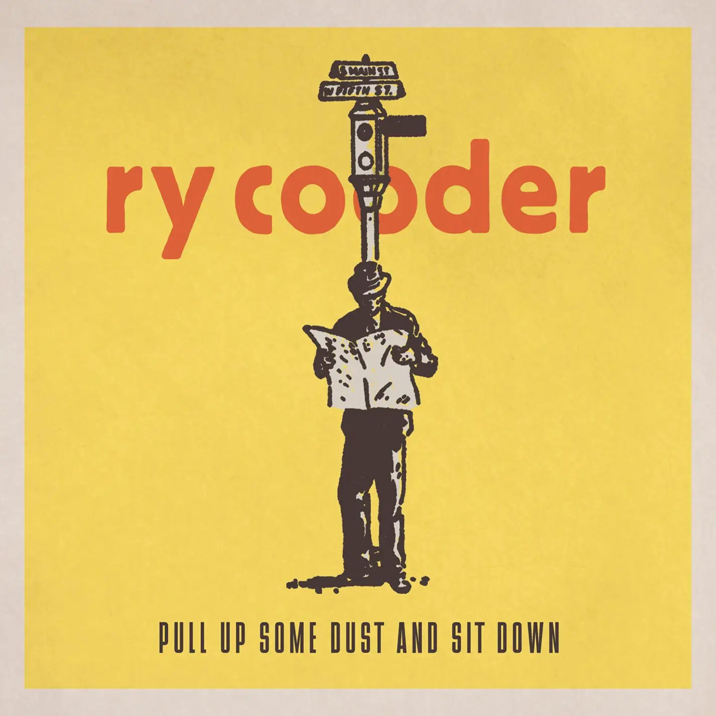 """2011: Ry Cooder — """"Pull Up Some Dust and Sit Down"""""""