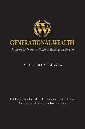 Generational Wealth Business Amp Investing Guide To