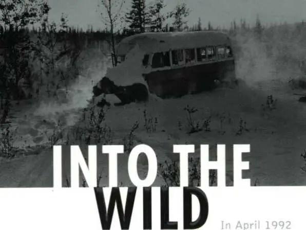 """ALASKA: """"Into the Wild"""" by Jon Krakauer"""
