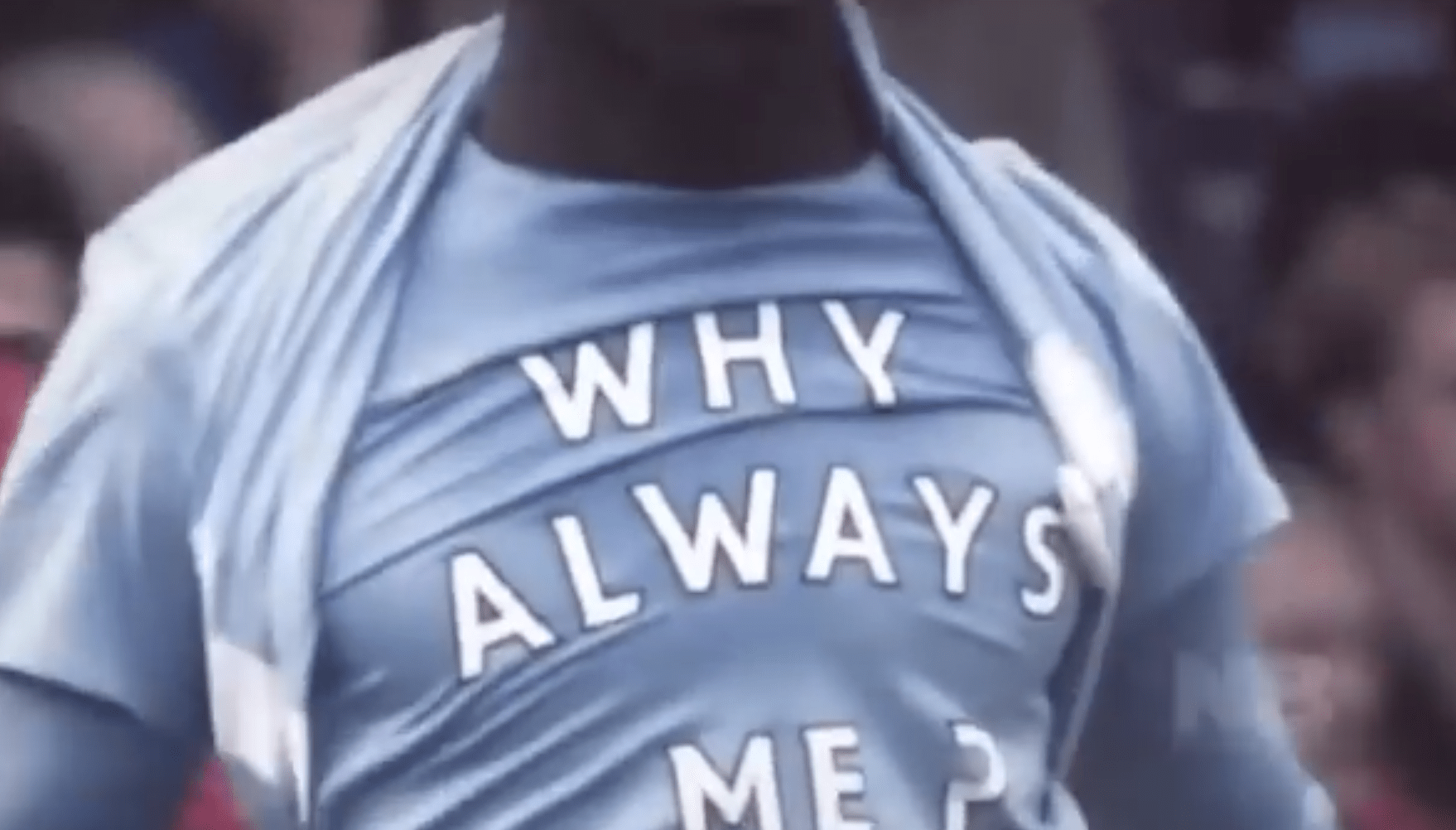 """In 2011 he unveiled a """"Why Always Me?"""" shirt after scoring a goal against Manchester United. Such shirts have since been banned by FIFA."""