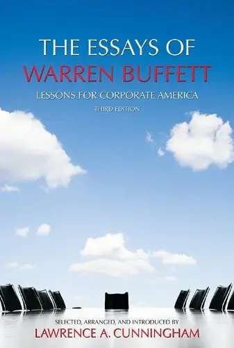 """The Essays of Warren Buffett"" by Warren Buffett"