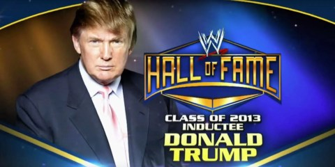 WWE Hall of Fame Donlad trump