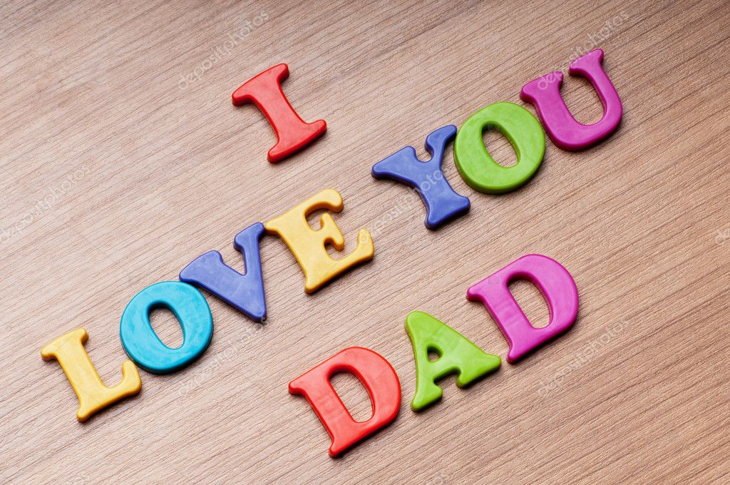 Download I love you Dad words on the background — Stock Photo ...