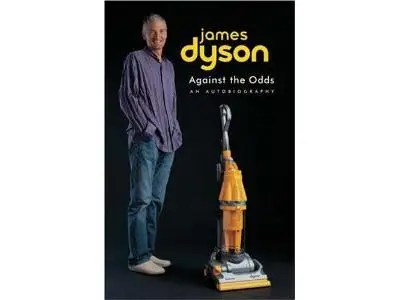 """""""Against The Odds"""" by James Dyson"""