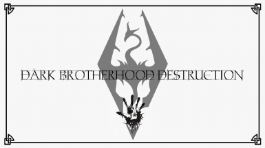 Dark Brotherhood Destruction Quest For The Good Guys at