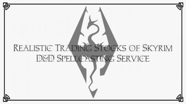 Realistic Trading Stocks of Skyrim (with DnD Spellcasting