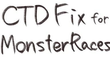 monster race crash fix at Skyrim Special Edition Nexus