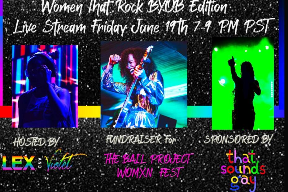 Women that Rock BYOB Edition Friday 6/19 @ 7PM PST - IG Live Stream