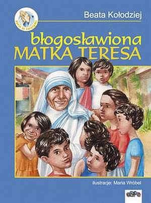 Znalezione obrazy dla zapytania BŁOGOSŁAWIONA MATKA TERESA Kołodziej