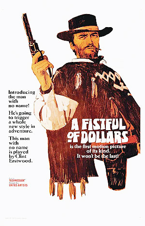 Fistful Of Dollars, dir. Sergio Leone, 1964