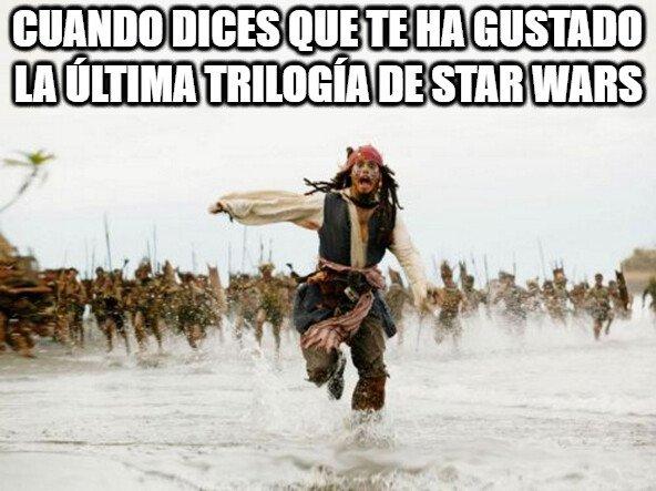Cuando dices que te ha gustado la última trilogía de Star Wars