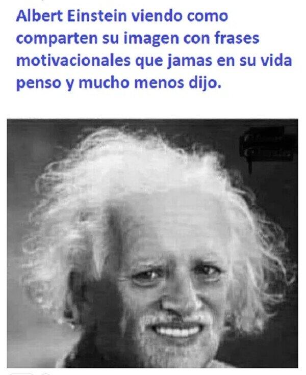 Cómo dijo Einstein...