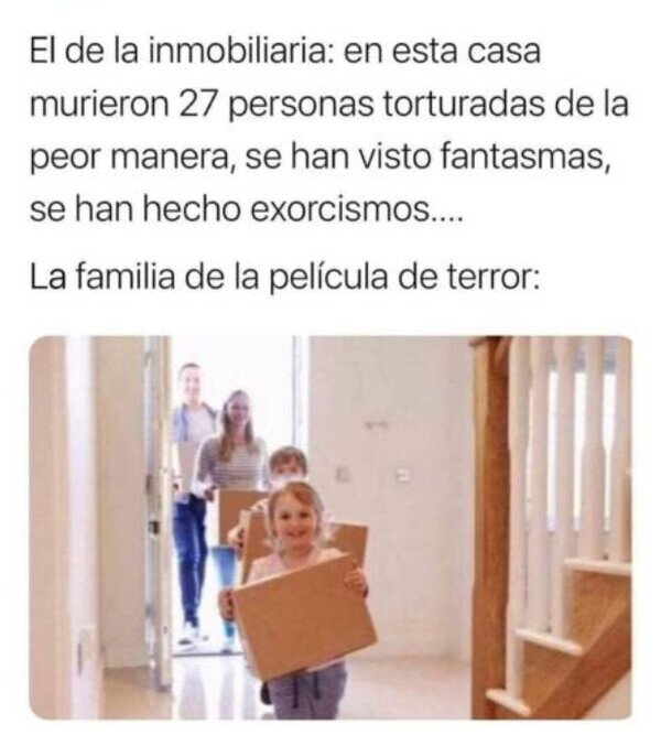 Familia idílica busca casa del infierno