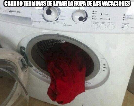 Cuando terminas de lavar la ropa de las vacaciones