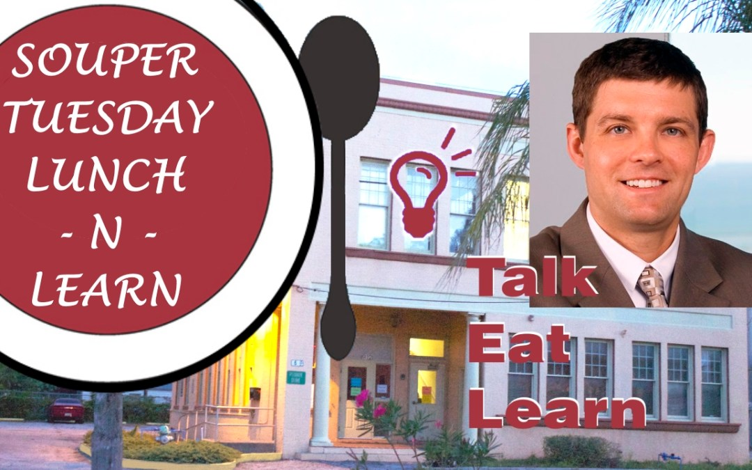 Souper Tuesday Lunch-n-Learn with Peter Nealis on Funding Basics