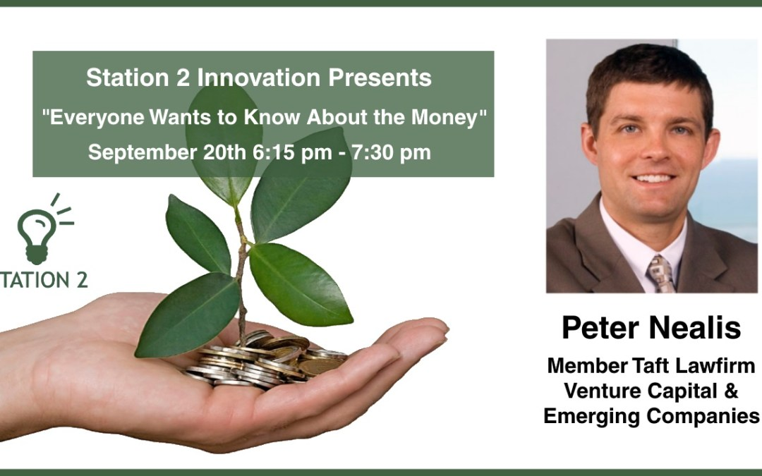 Network & Learn with Peter Nealis – Everyone Wants to Know About the Money