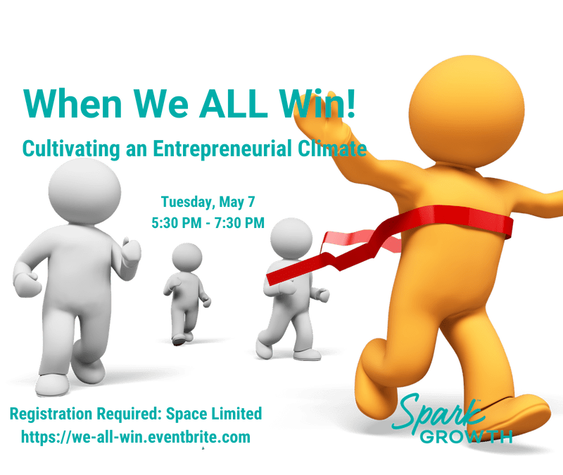 When We ALL Win! Cultivating an Entrepreneurial Climate