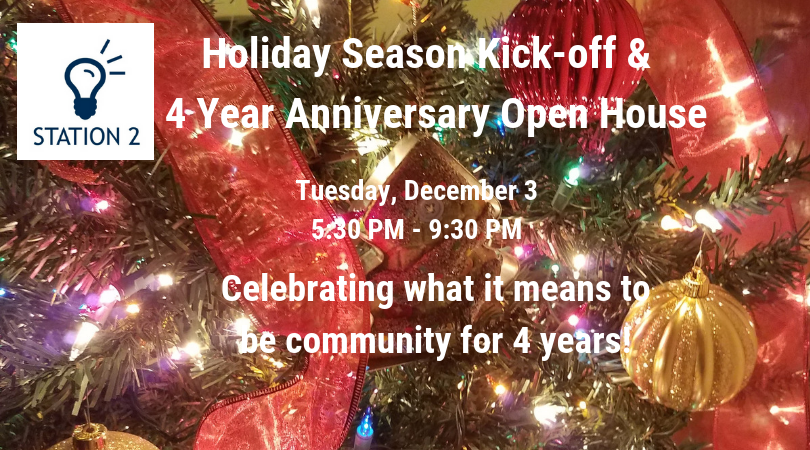 It's a 4 Year Anniversary Open House & Holiday Season Kick-off