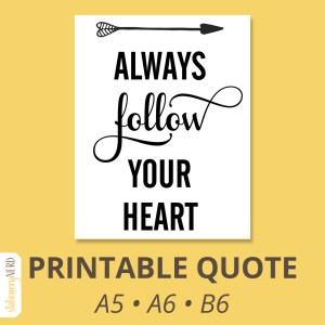 Always Follow Your Heart