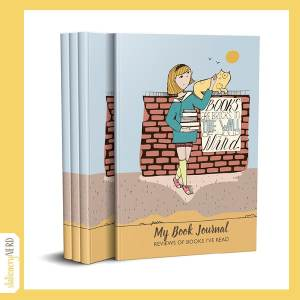Book Journal - Books are Bricks in the wall of your mind