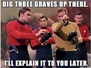 Red shirts on Star Trek.