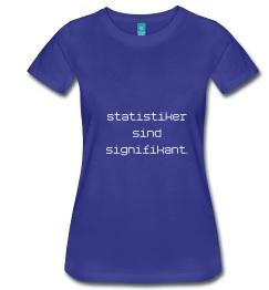Statistiker sind signifikant.