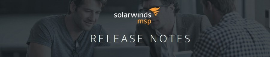 SolarWinds MSP Release Notes