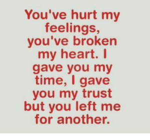 You Broke My Heart status for whatsapp