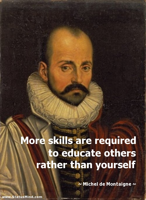 Image result for Michel de Montaigne quotes
