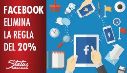 Facebook elimina la regla de 20% texto