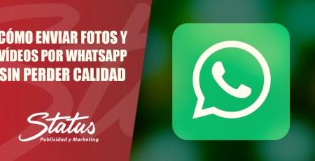 Enviar fotos por WhatsApp sin perder calidad