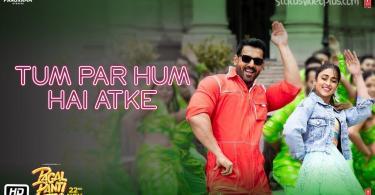 Tum Par Hum Hai Atke Neha Kakkar status song