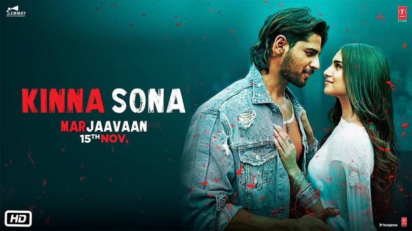 Kinna Sona Marjaavaan Song