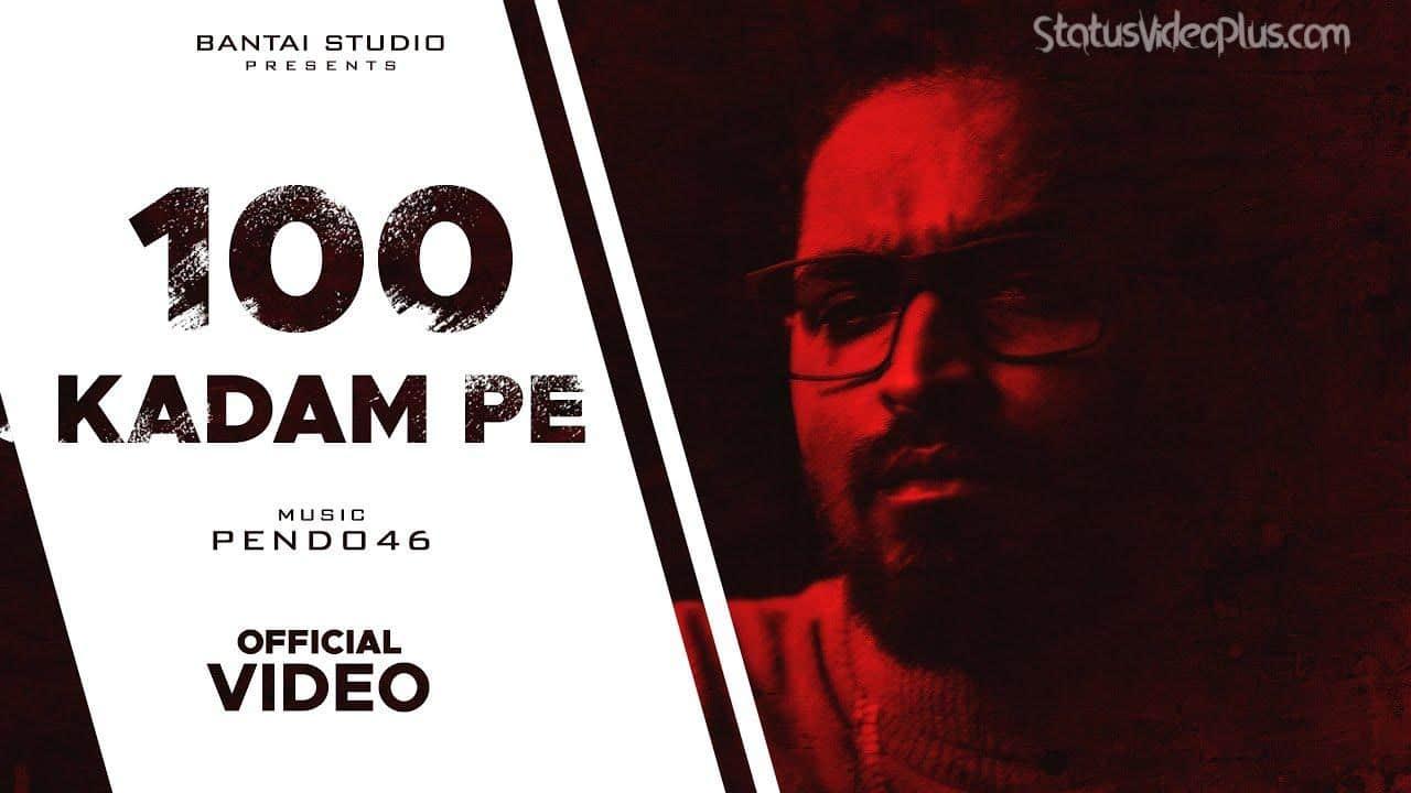 100 Kadam Pe Song Emiway Bantai Whatsapp Status Video
