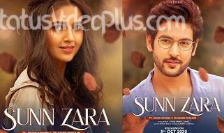 Sunn Zara Song JalRaj