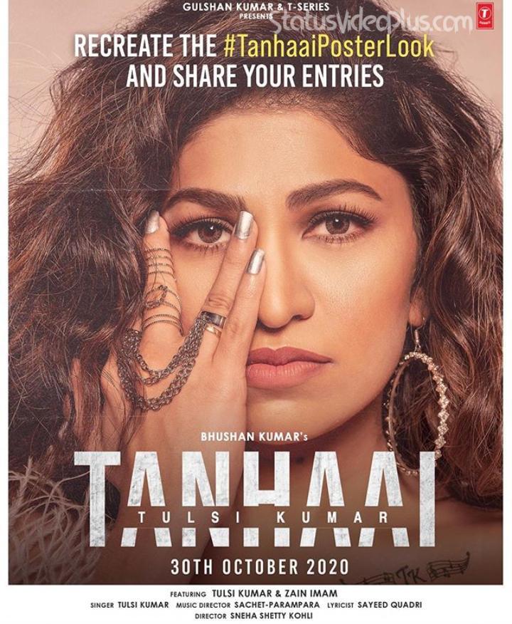 Tanhaai Song Tulsi Kumar