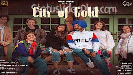 City Of Gold Song Nirvair Pannu download