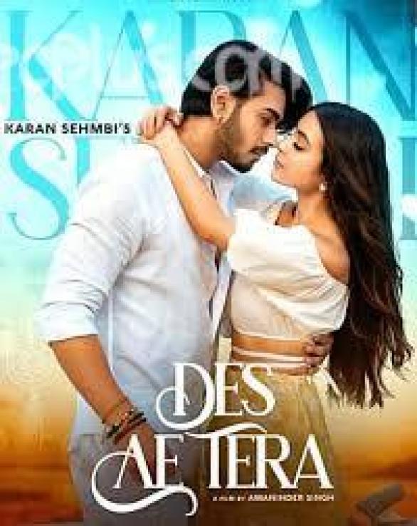 Des Ae Tera Song Karan Sehmbi Download