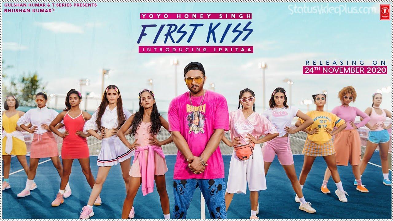 First Kiss Song Yo Yo Honey Singh Download Status Video