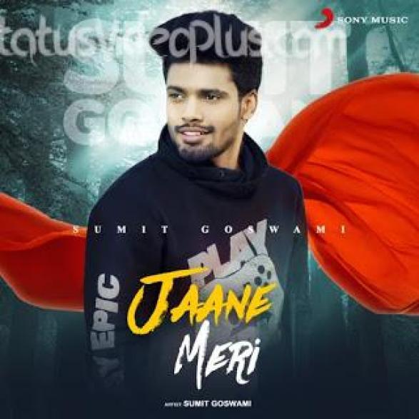 Jaane Meri Song Sumit Goswami Download