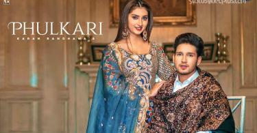 Phulkari Song Karan Randhawa download