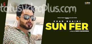 Sun Fer Song Khan Bhaini Download Whatsapp status