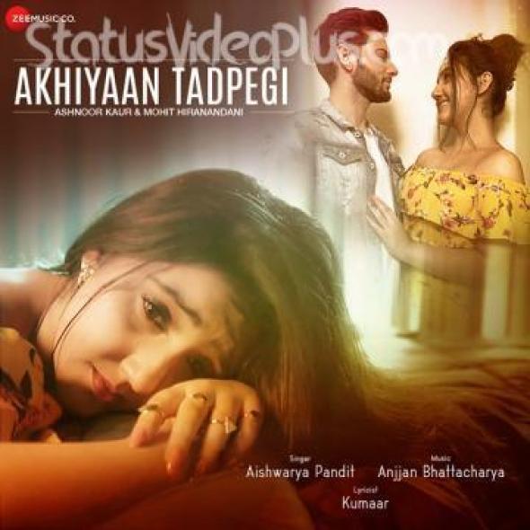 Akhiyaan Tadpegi Song Aishwarya Pandit Download