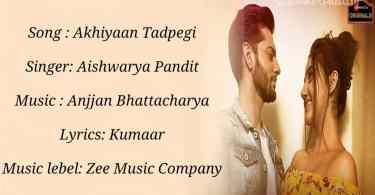 Akhiyaan Tadpegi Song Aishwarya Pandit