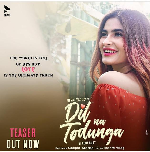 Dil Na Todunga Song Abhi Dutt Download