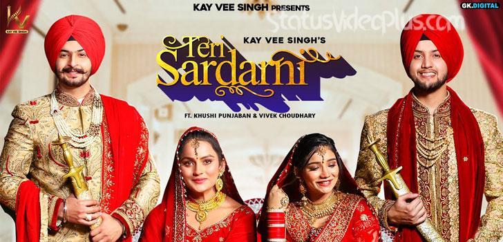 Teri Sardarni Song Kay Vee Singh Download Status Video